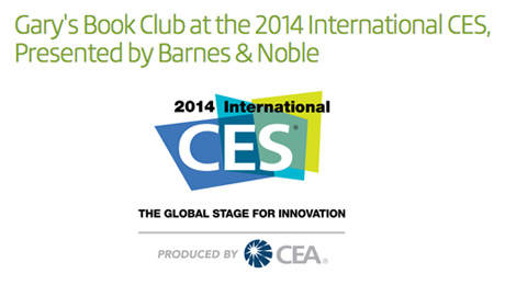 Top Tech Authors and Visionaries to Hold Book Signings at 2014 International CES