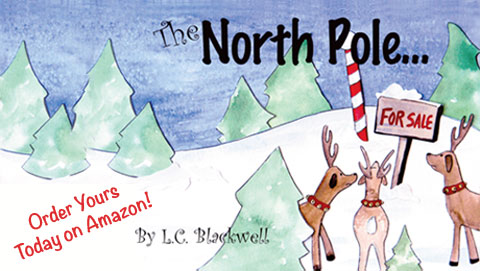 Buy The North Pole...For Sale in paperback for $8.99 at Amazon.com. (Image Courtesy: The North Pole...For Sale/Front Door Productions, LLC.).