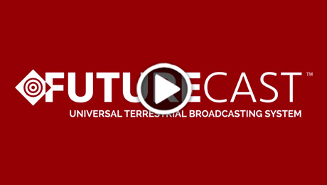 Field Tests of FUTURECAST™ Next-Gen TV Broadcast System First to Demonstrate 'Physical Layer' Capabilities of 4K and Robust Mobile Transmission for ATSC 3.0
