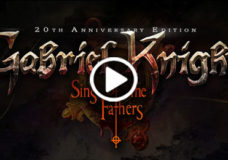 Gabriel Knight: Sins of the Fathers® 20th Anniversary Edition Available Now