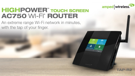 Amped Wireless Shipping Industry's First High Power Touch Screen 802.11ac Wi-Fi Router