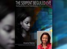 The Serpent Beguiled Eve: Healing the Wounds of Abandonment, Betrayal and Shame by Acacia Slaton