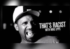 "AOL Originals' ""That's Racist With Mike Epps"" Returned With New Episodes on March 2nd"