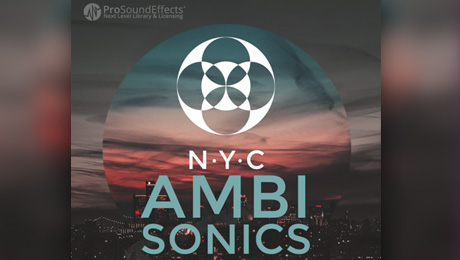 Pro Sound Effects Releases NYC Ambisonics Library