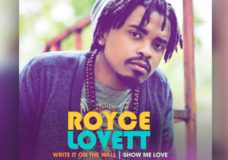 """Multi-Talented Pop/Soul Artist Royce Lovett Simultaneously Releases Two Debut Commercial Singles """"Show Me Love"""" & """"Write It on the Wall"""" Available Digitally Friday, July 1oth"""