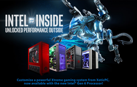 XOTIC PC Ships Line of Highly Customizable Gaming Desktops and Laptops With New 6th Generation Intel CPUS.