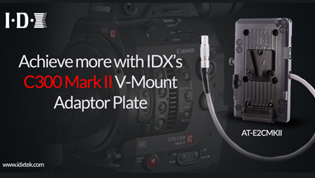 IDX Powers Canon's New C300 Mark II 4K Camera