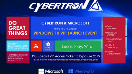 VIP Windows 10 Launch Event Sponsored by CybertronPC and Microsoft.