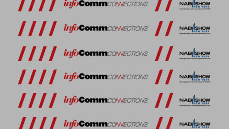 InfoComm Opens Registration for InfoComm Connections New York, Announces Conference Program.