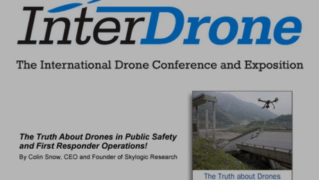 "BZ Media and Skylogic Research Release ""The Truth About Drones in Public Safety and First Responder Operations""."