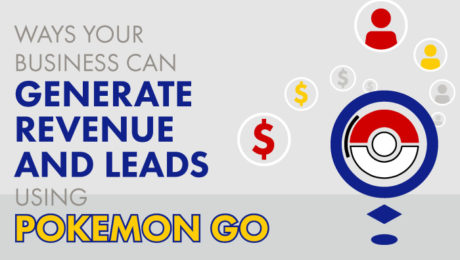 How to Make 'Pokemon Go' a Blessing for Your Business.