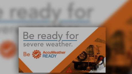 "AccuWeather Announces New ""AccuWeather Ready"" Weather Preparedness Program with Life-Saving Weather Information and Tools to Keep People Safe."