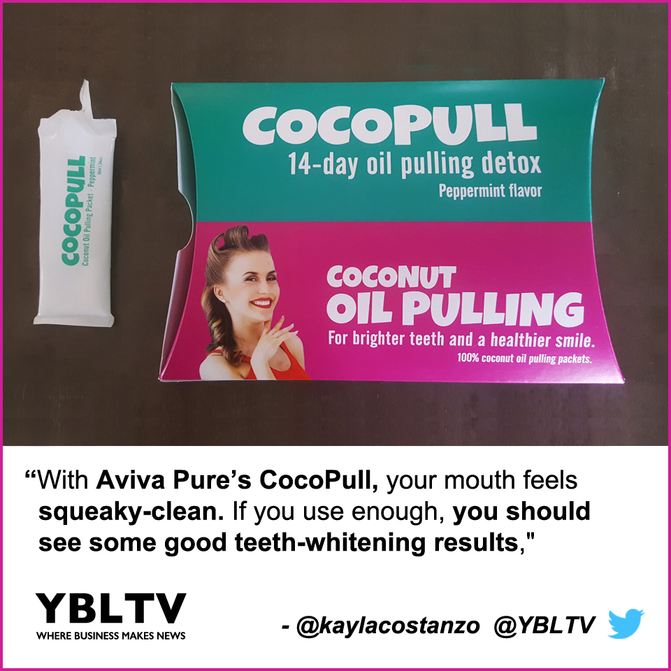 """With Aviva Pure's CocoPull, your mouth feels squeaky-clean and fresh. If you use enough, you should see some good teeth-whitening results,"" - Kayla Costanzo, YBLTV Writer / Reviewer"