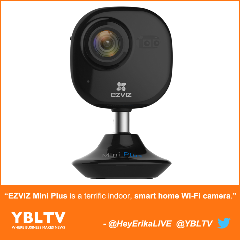 YBLTV Giveaway: EZVIZ Mini Plus is a Terrific Indoor, Smart Home Wi-Fi Camera.