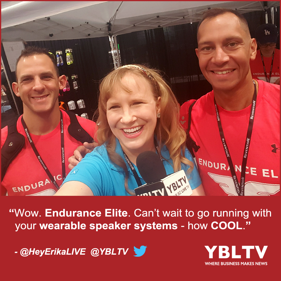 """Wow. Endurance Elite. Can't wait to go running with your wearable speaker systems - how COOL."" - Erika Blackwell, YBLTV Anchor / Multimedia Producer."