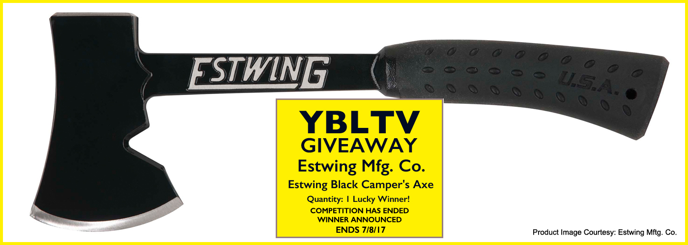 YBLTV Giveaway: Estwing Black Camper's Axe. Product Review by William Fraser.