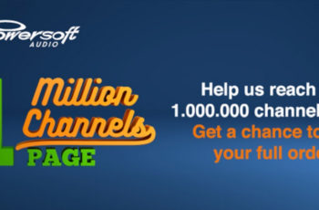 Powersoft Approaches Magic Milestone by Announcing One Million Channels Campaign