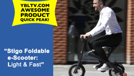 YBLTV Awesome Product: Stigo Foldable e-Scooter