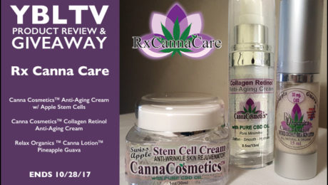 YBLTV Review & Giveaway: Rx Canna Care, LTD. - Apple Stem Cell Anti-Wrinkle Skin Rejuvenator; Collagen Retinol Anti-Aging Cream and Canna Lotion™