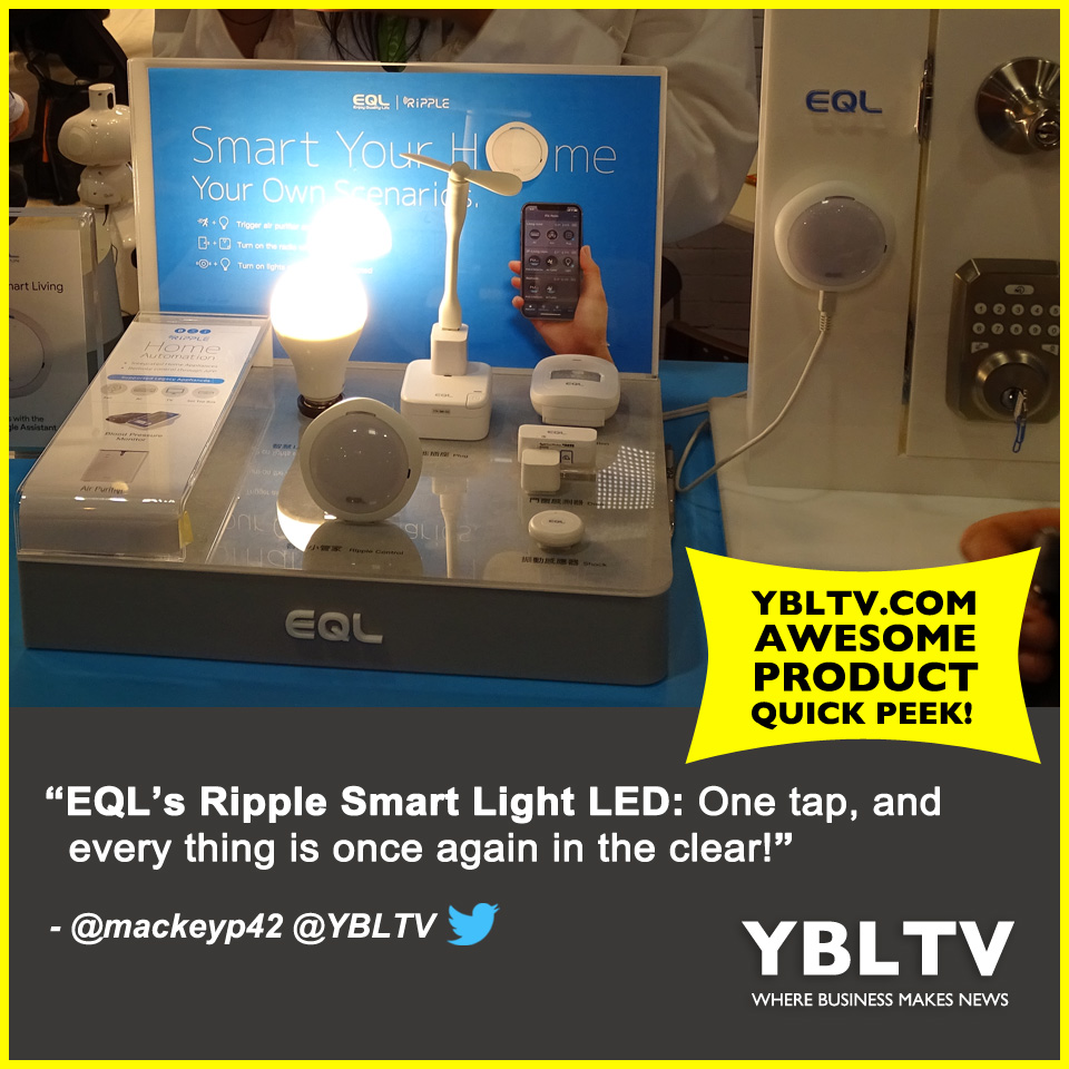 EQL Technology's Ripple Smart Light. LED. YBLTV Quick Peek by Patrick Mackey.